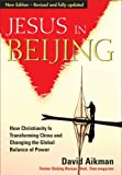 Jesus in Beijing (1854247948) by Aikman, David