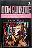 Don Quixote, Which Was a Dream (Evergreen Book) (0394620852) by Acker, Kathy