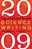 img - for The Best American Science Writing 2009 by Angier, Natalie, Cohen, Jesse (2009) Paperback book / textbook / text book