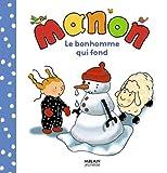 """Afficher """"Le Bonhomme qui fond"""""""