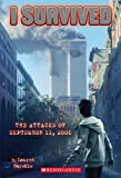 img - for I Survived #6: I Survived the Attacks of September 11th, 2001 book / textbook / text book