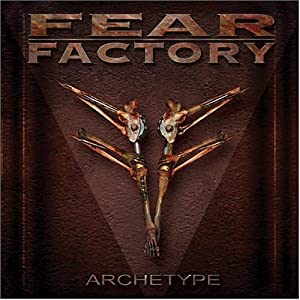 Amazon.com: Archetype: Fear Factory: Music
