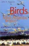 img - for Birds of the Mid-Atlantic Region and Where to Find Them book / textbook / text book