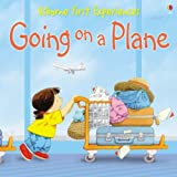 Anne Civardi Going on a Plane: Miniature Edition (Usborne First Experiences)