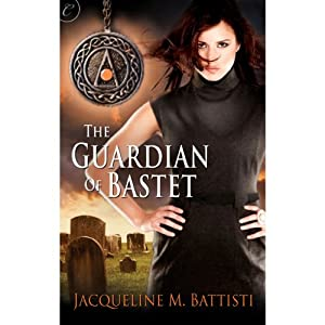 The Guardian of Bastet | [Jacqueline M. Battisti]
