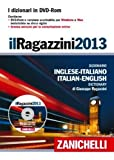 img - for Il Ragazzini 2013. Dizionario inglese-italiano, italiano-inglese. DVD-ROM [CD-ROM] (Italian Edition) book / textbook / text book