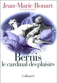 Bernis le cardinal des plaisirs