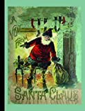 A Visit from Santa Claus (American Antiquarian Society)