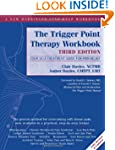 Trigger Point Therapy Workbook: Your...