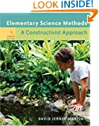 Elementary Science Methods: A Constructivist Approach (with CD-ROM and InfoTrac®)