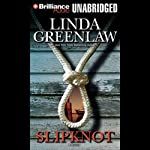 Slipknot: Jane Bunker #1 (       UNABRIDGED) by Linda Greenlaw Narrated by Sandra Burr