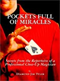 img - for Pockets Full of Miracles: Secrets from the Repertoire of a Professional Close-Up Magician book / textbook / text book