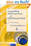 Counselling Adult Survivors of Child...