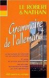 """Afficher """"Le Robert & Nathan, grammaire de l'allemand : 300 exercices corrigés"""""""