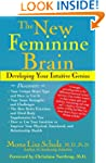 The New Feminine Brain: Developing Yo...