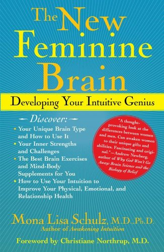 The New Feminine Brain: Developing Your Intuitive Genius PDF