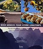 echange, troc Emmanuel Duquoc, patrick Boillaud - Bien manger pour vivre longtemps : Tour du monde des cuisines centenaires