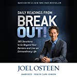 Daily Readings from Break Out!: 365 Devotions to Go Beyond Your Barriers and Live an Extraordinary Life | Joel Osteen