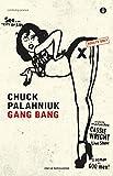 Gang bang (Piccola biblioteca oscar Vol.
