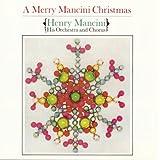 Merry Mancini Christmas ~ Henry Mancini