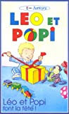 echange, troc Léo et Popi - Vol.5 : Léo et Popi font la fête [VHS]