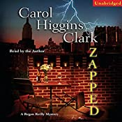 Zapped: A Regan Reilly Mystery | Carol Higgins Clark