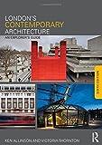 London's Contemporary Architecture: An Explorer's Guide