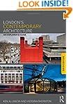 London's Contemporary Architecture: A...