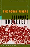 The Rough Riders (Modern Library War) (0375754768) by Roosevelt, Theodore