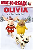 OLIVIA and the Snow Day (Olivia Ready-to-Read)