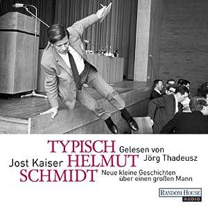 Typisch Helmut Schmidt Hörbuch