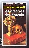 Les Archives de Dracula par Rudorff