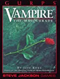 GURPS Vampire The Masquerade *OP (GURPS: Generic Universal Role Playing System) (1556342756) by Koke, Jeff