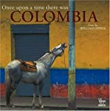 img - for Once Upon a Time There Was Colombia book / textbook / text book