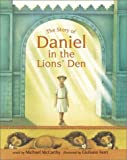 img - for The Story of Daniel in the Lion's Den book / textbook / text book