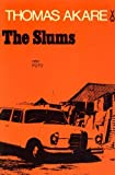The Slums (African Writers Series)