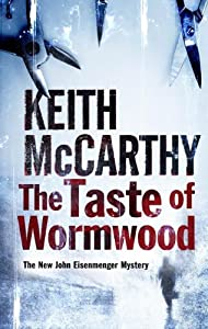 The Taste of Wormwood - Keith McCarthy 