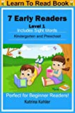 Early Readers: Level 1 Sight Words Book - 7 Easy to Read Stories with Sight Words (I Am A Reader)