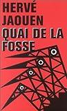 echange, troc Hervé Jaouen - Quai de la fosse