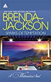 Sparks of Temptation: The Proposal\Feeling the Heat (The Westmorelands)