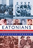 img - for Eatonians : The Story of the Family Behind the Family book / textbook / text book