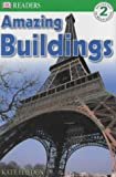 img - for Amazing Buildings (DK Reader Level 2) book / textbook / text book
