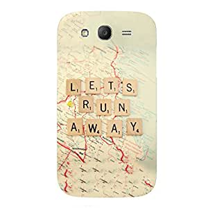 Back cover for Samsung Galaxy Grand Prime Let's run away