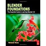 Blender Foundations: The Essential Guide to Learning Blender 2.6par Roland Hess