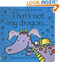 That's Not My Dragon... (Usborne Touchy-Feely Books)