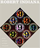 Robert Indiana: The Artist and His Work 1955 - 2005