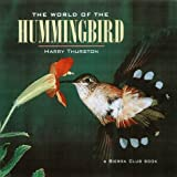 img - for The World of the Hummingbird book / textbook / text book