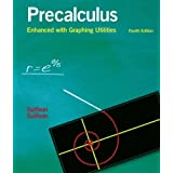 Precalculus Enhanced with Graphing Utilities (4th Edition) ~ Michael Sullivan