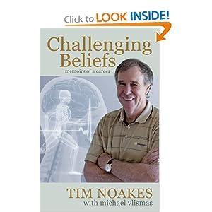 Tim Noakes - Challenging Beliefs