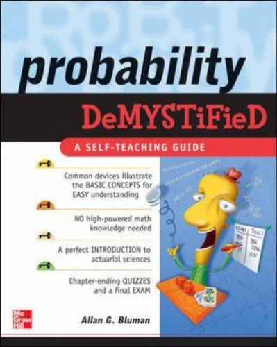 Probability Demystified - A Self Teaching Guide